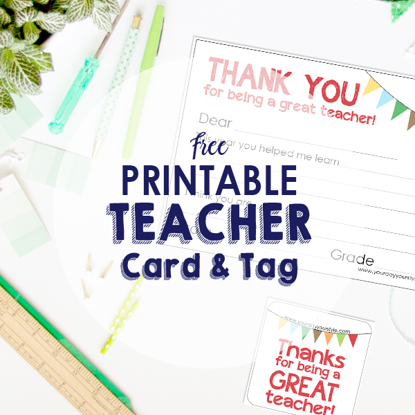Free Teacher Appreciation Tag and Note Card