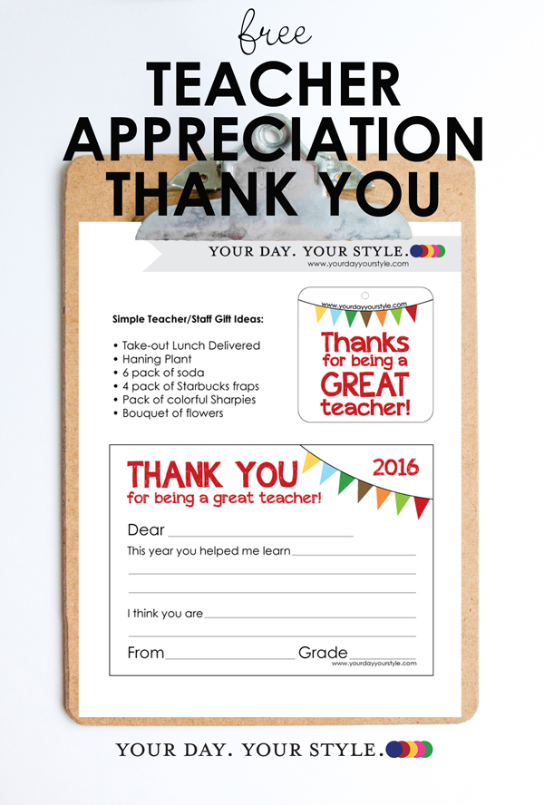 Free Printable Teacher Appreciation Gift Tag and Thank You Note from Your Day. Your Style.com