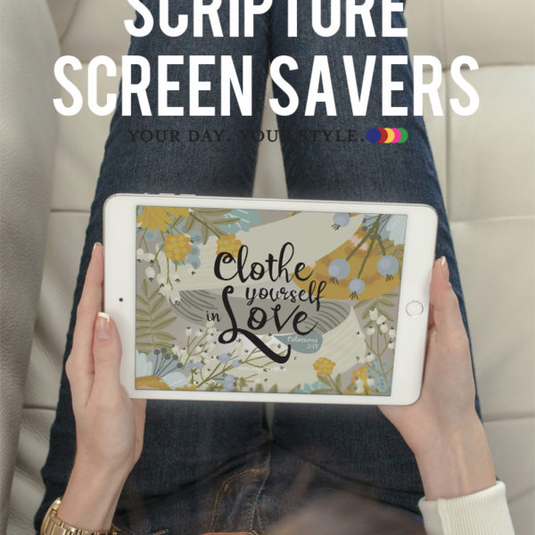 Free Screensaver- Clothe Yourself in Love. by Your Day. Your Style.com