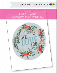 Mother's Day Journal Printable Pages from Your Day your Style
