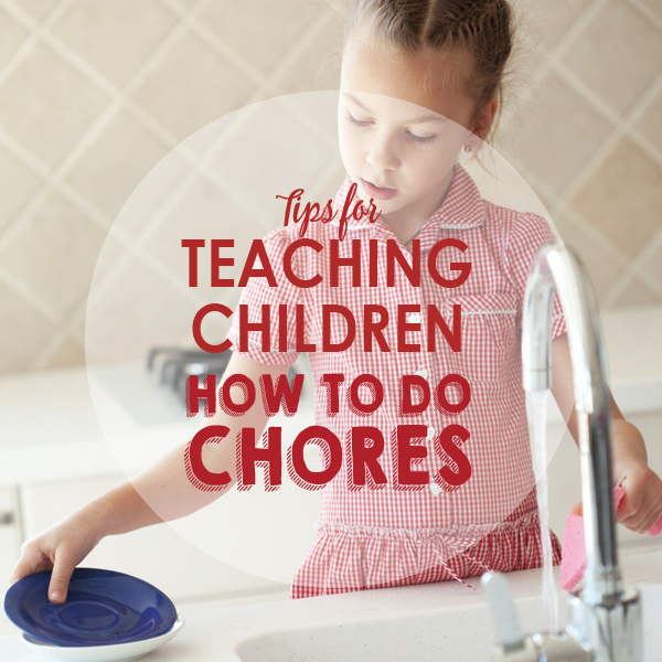 Teaching Children Chores by Age, Plus Free Printable Chore Chart