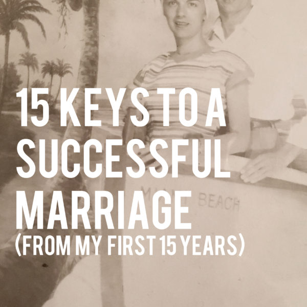 15 Keys for a Successful Marriage