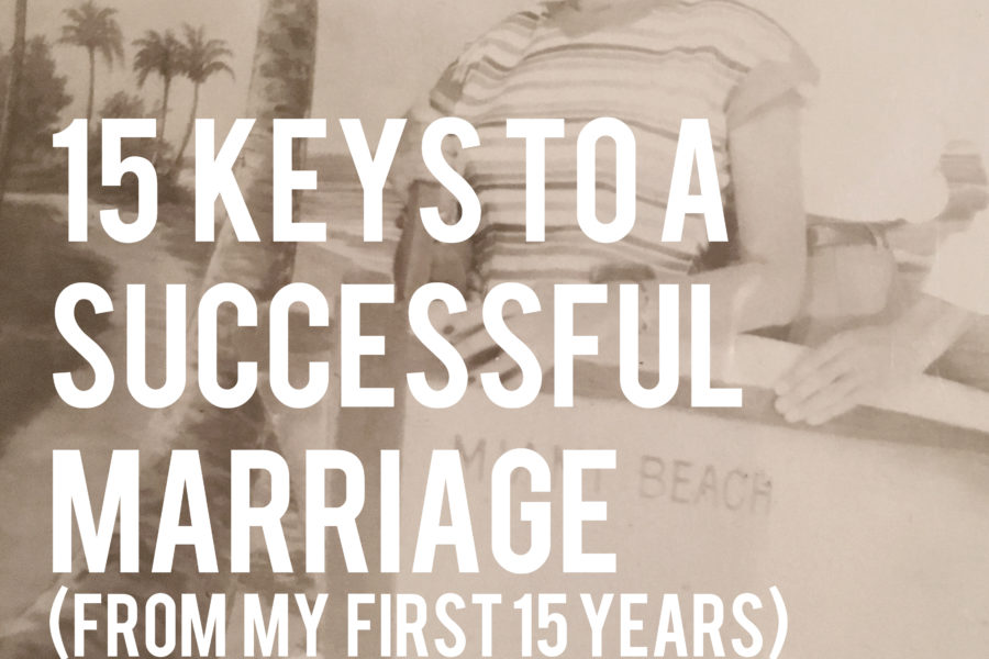 15 Ways to Make your Marriage Last from Your Day. Your Style.com