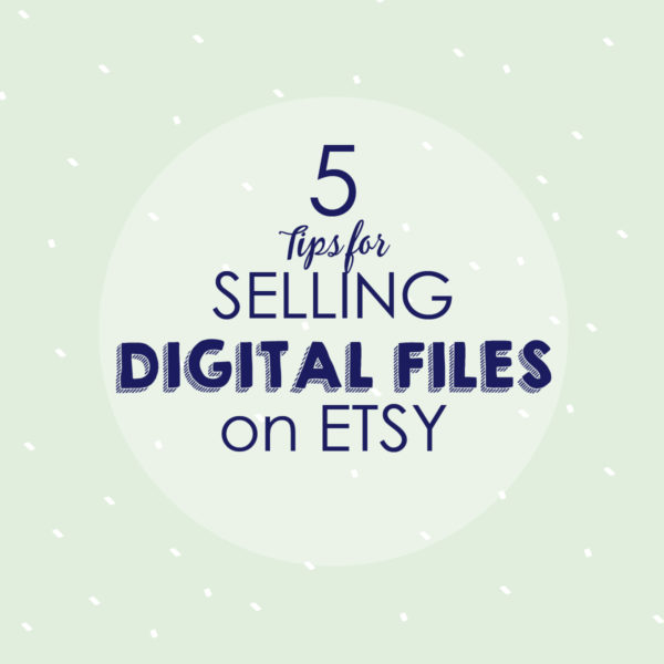 From Idea to Sale: Creating Digital Files for ETSY