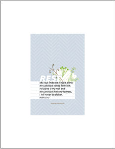 Free Scripture Printable of Psalm 62 - by Your Day. Your Style.com