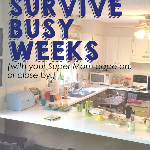 5 ways to simplify your schedule and workload during busy weeks at home or work.