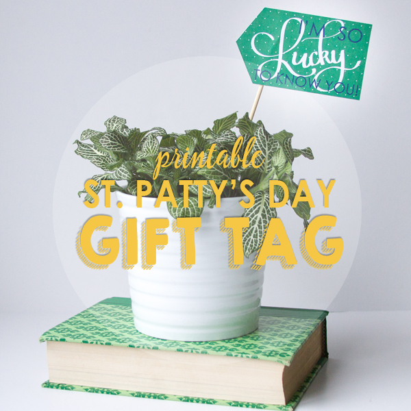 St. Patty's Day Gift Tag Printable from Your Day Your Style